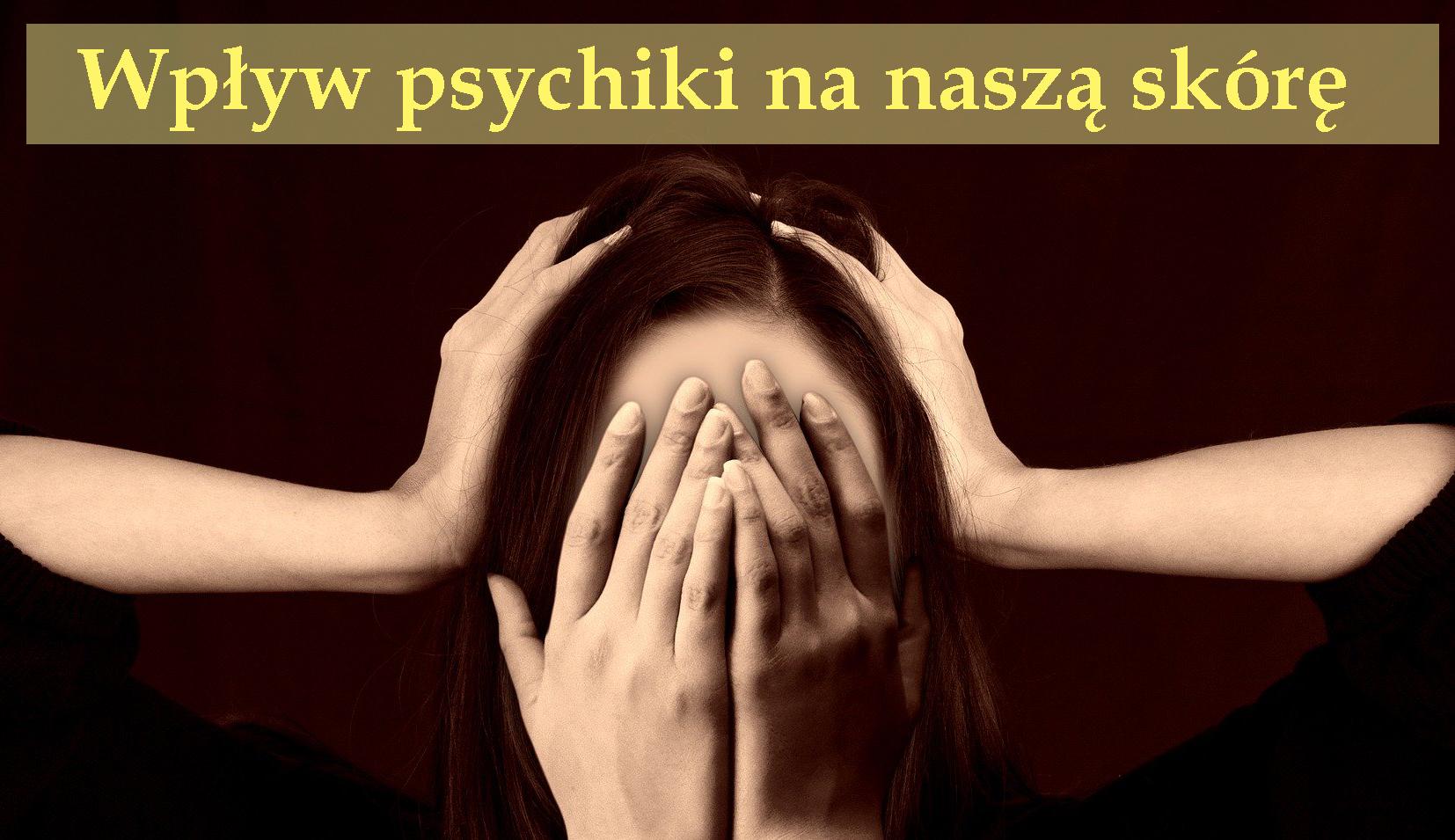 Stan psychiki na stan skóry