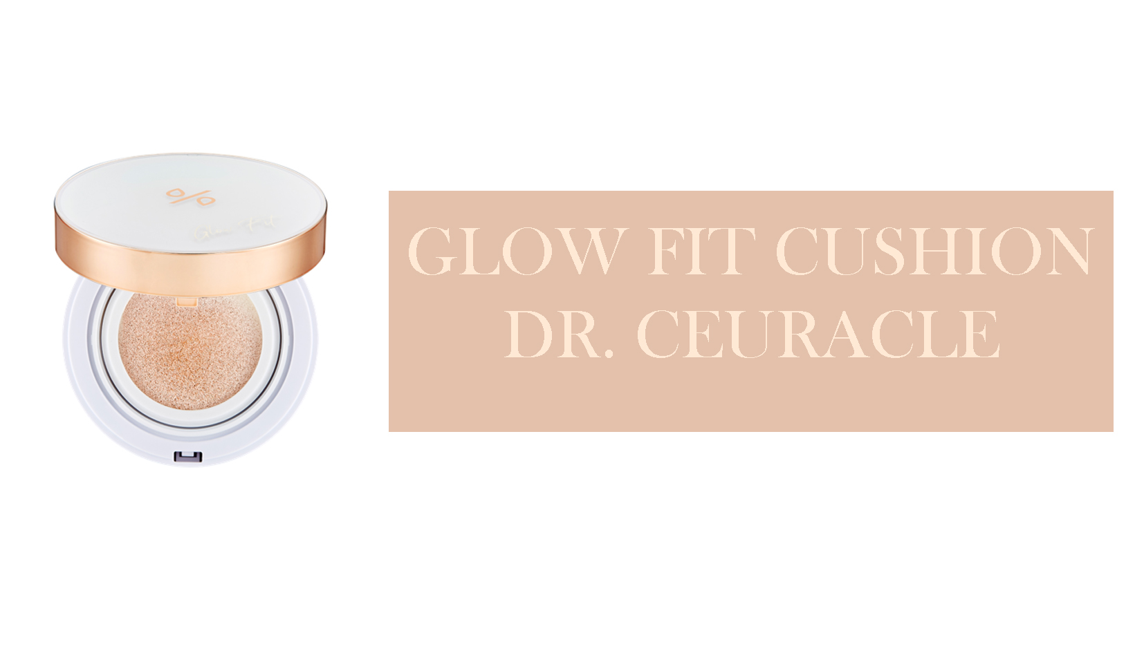 RECENJA – Glow Fit Cushion SPF50+PA++++
