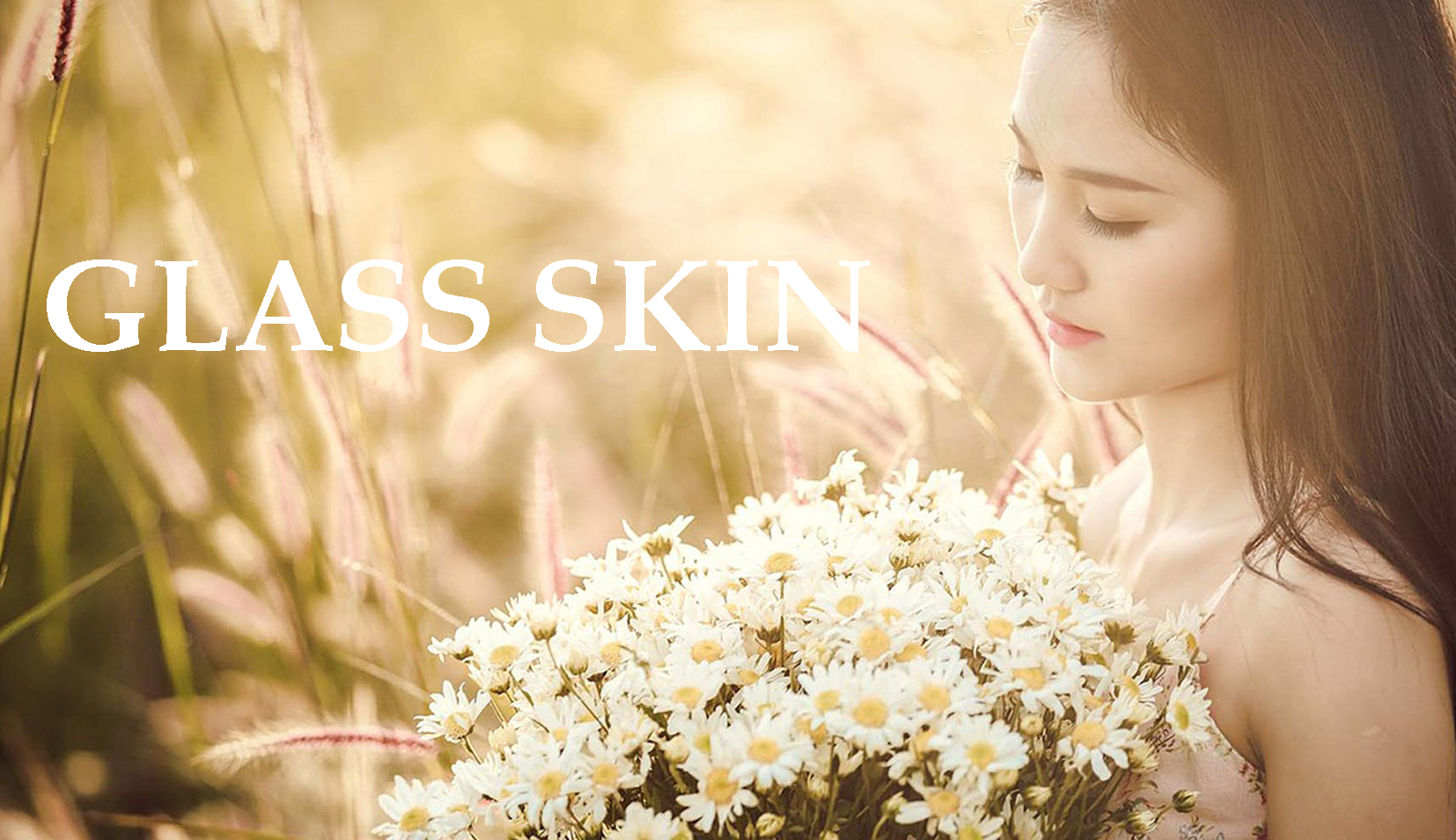 Glass Skin