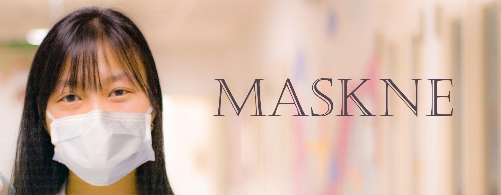 MASKNE – trądzik powstały przez długotrwałe noszenie maseczki